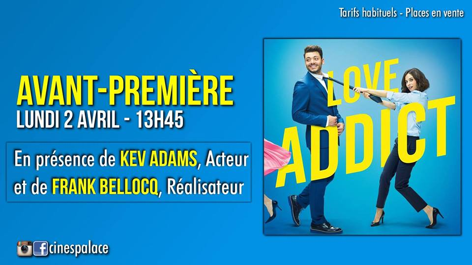 lave-addict-kev-adams-epinal-cines-palace